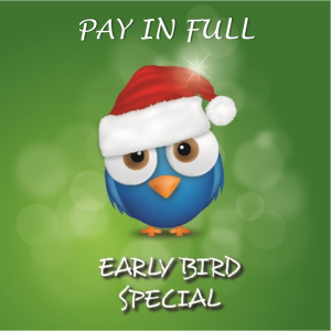 pay in full early bird specials